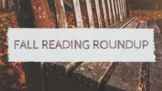 Fall Reading Roundup