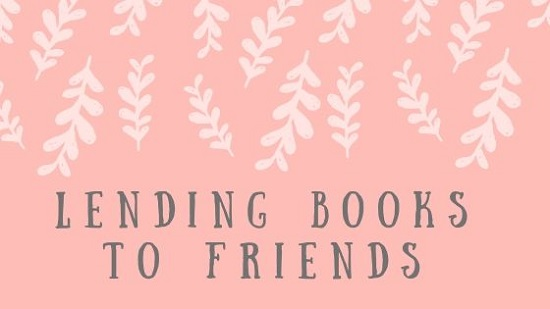 Lending Books to Friends