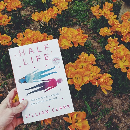 Half Life by Lillian Clark