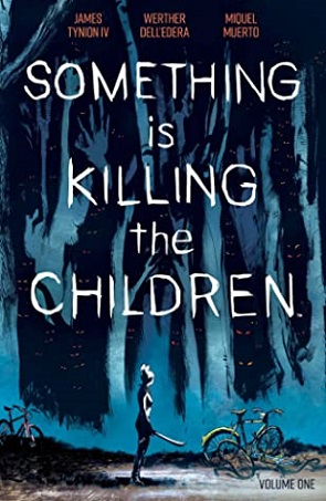 Something is Killing the Children, Vol 1