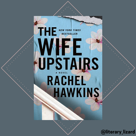 The Wife Upstairs by Rachel Hawkins
