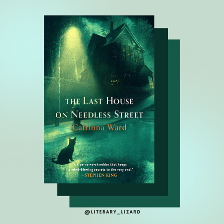 The Last House on Needless Street by Catriona Ward